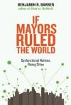 If_Mayors_Ruled_the_World