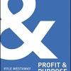 Profit&Purpose;, Kyle Westaway