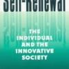 SELF-RENEWAL: The Individual and the Innovative Society John W. Gardner