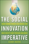 The_Social_Innovation_Imperative_Sandra_M._Bates