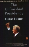 THE UNFINISHED PRESIDENCY Douglas G. Brinkley