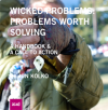 Wicked_Problems_Problems_Worth_Solving_Jon_Kolko