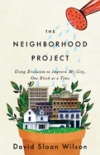 Xavier de Souza Briggs_The Neighborhood Project: Using Evolution to Improve My City, One Block at a Time_David Sloan Wilson_SSIR