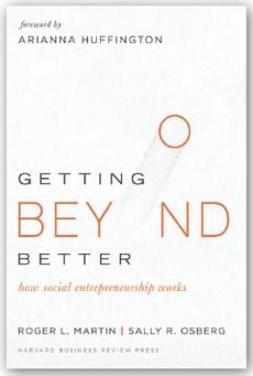 getting beyond better how social entrepreneurship works