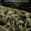 Going Global: Transforming Relief and Development NGOs Marc Lindenberg and Coralie Bryant