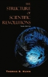 THE STRUCTURE OF SCIENTIFIC REVOLUTIONS Thomas S. Kuhn