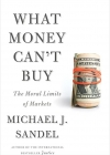 what_money_can't_buy_michael_sandel