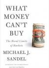 what_money_can't_buy_michael_sandel