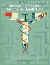 Affordable Health Care >> Innovating For More Affordable Health Care Supplement
