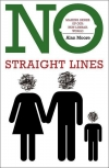 No_Straight_Lines:_Making_Sense_of_Our_Non-linear_World_Alan_Moore